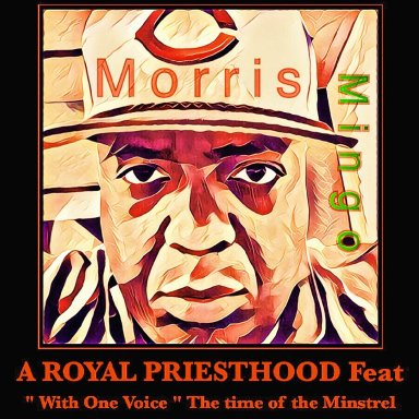 Royal Priesthood by Morris Mingo feat With One Voice
