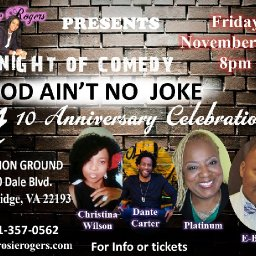 A Night of Comedy God Ain't No Joke 10th Anniversary Celebration