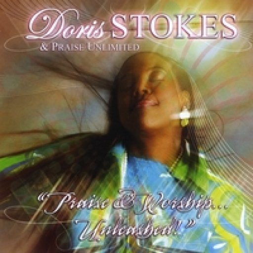 Psalmist Doris Stokes Praise & Worship Unleashed CD Cover