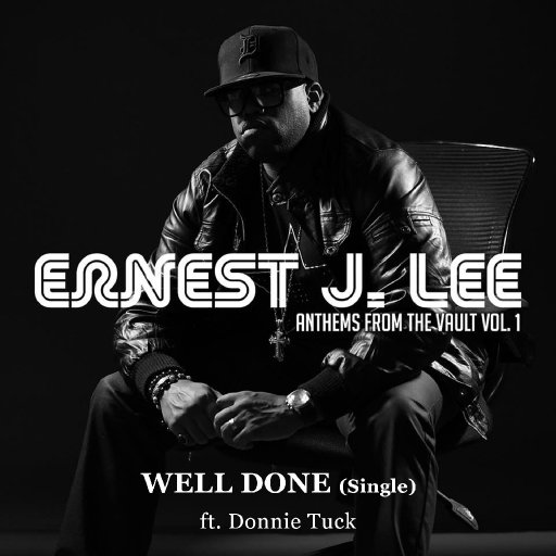 Ernest J. Lee - Well Done Single - Artwork