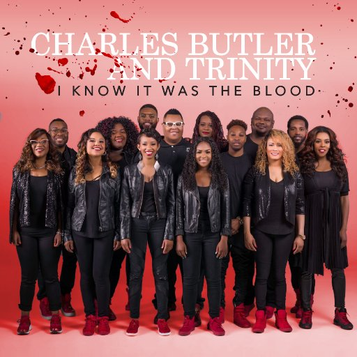Charles Butler & Trinity I Know It Was The Blood Cd Cover