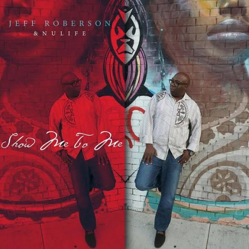 Jeff Roberson Show Me To Me Single CD Cover