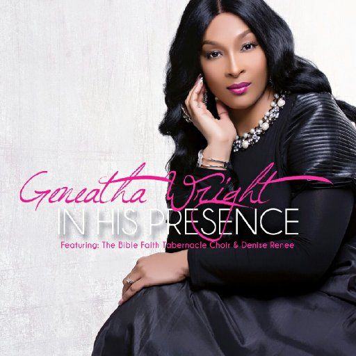 Geneatha Wright In His Presence  CD Cover