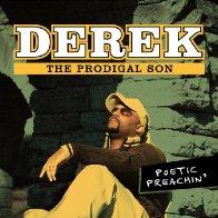 Derek, The Prodigal Son