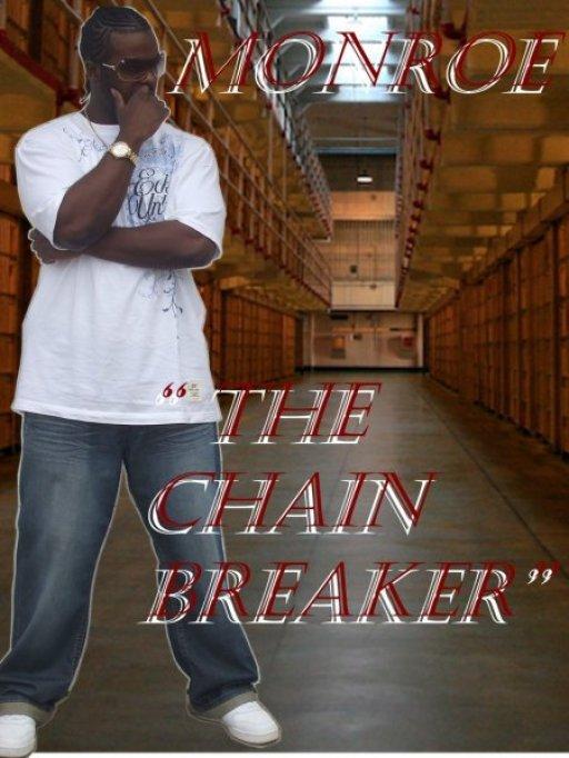 Monroe The Chain Breaker