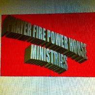 Prayer fire powerhouse ministries