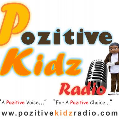 Pozitive Kidz Radio.Com Theme Song