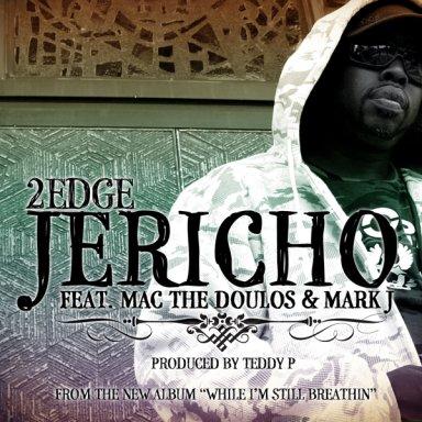 Jericho feat. Mac The Doulos & Mark J