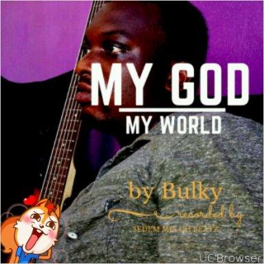 My God My World