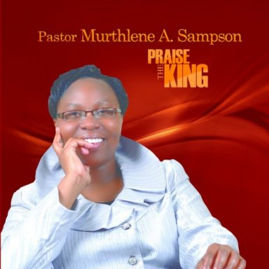 Priase the King
