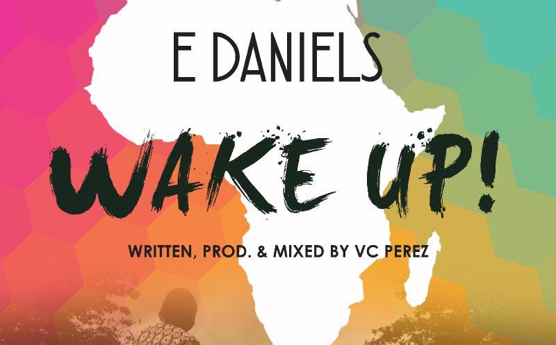 Wake Up - E Daniels