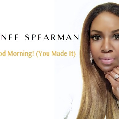 You Made it - Renee Spearman