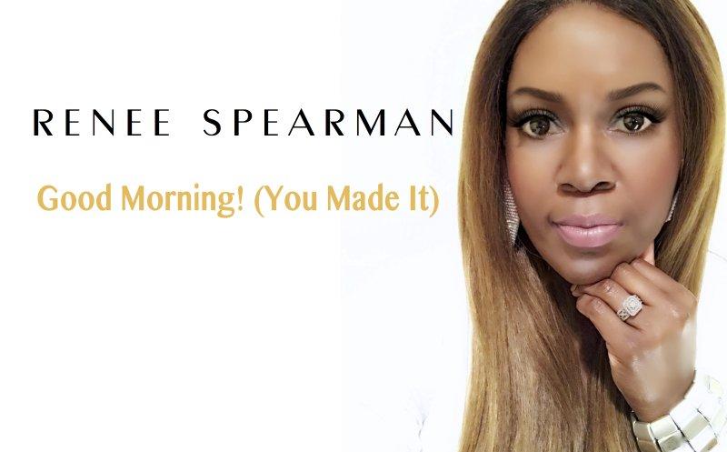 You Made it - Renee Spearman