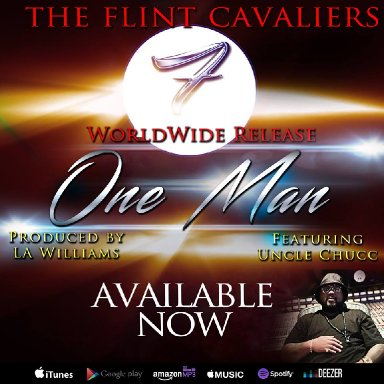 """One Man"" by The Flint Cavaliers feat. Charles ""Uncle Chucc"" Hamilton"