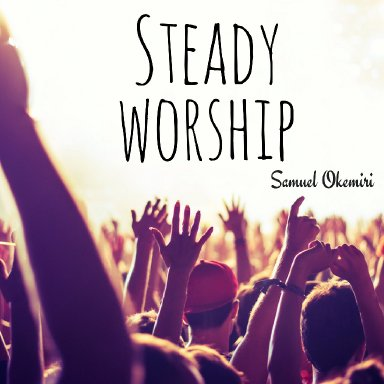 Your name is Yaweh (SteadyWorship)