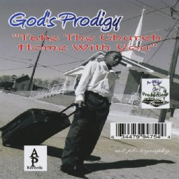 take-the-church-home-with-you-by-gods-prodigy-on-apple-music