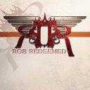 Rob Redeemed